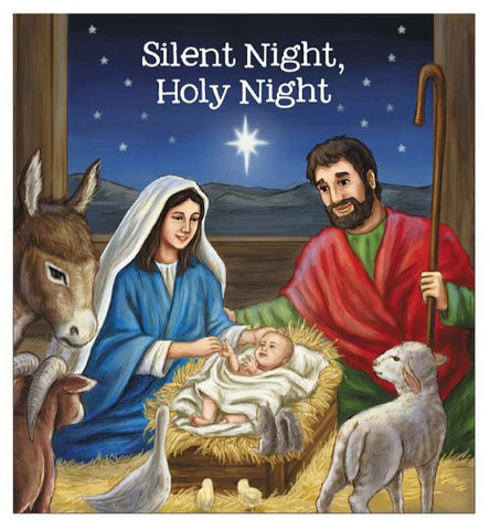 Silent Night Holy Night Christmas Story Childrens Book