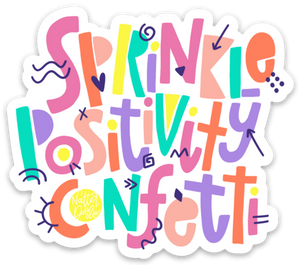 Waterproof Sticker | Sprinkle Positivity Confetti Sticker
