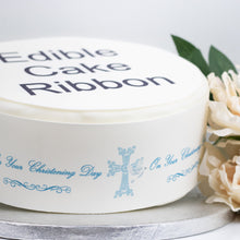 Load image into Gallery viewer, BLUE ON YOUR CHRISTENING DAY EDIBLE ICING CAKE RIBBON / SIDE STRIPS   Use instead of traditional ribbon to decorate the sides of your cakes  Edible fondant icing, perfect for that special occasion