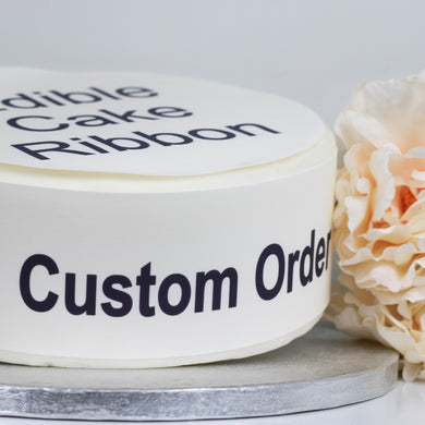 Pre Approved Custom Order Edible Icing Cake Ribbon / Side Strips