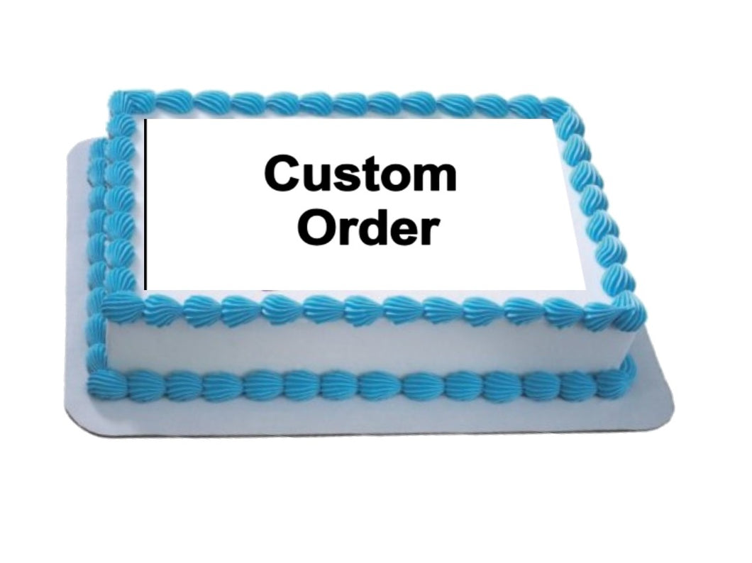 Pre Approved Custom Order A4 Icing Sheet Topper