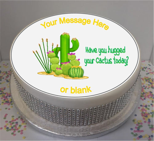 Personalised 'Have you hugged your cactus today?' 8