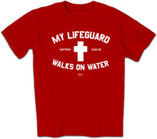 Load image into Gallery viewer, Christian T-Shirt Lifeguard