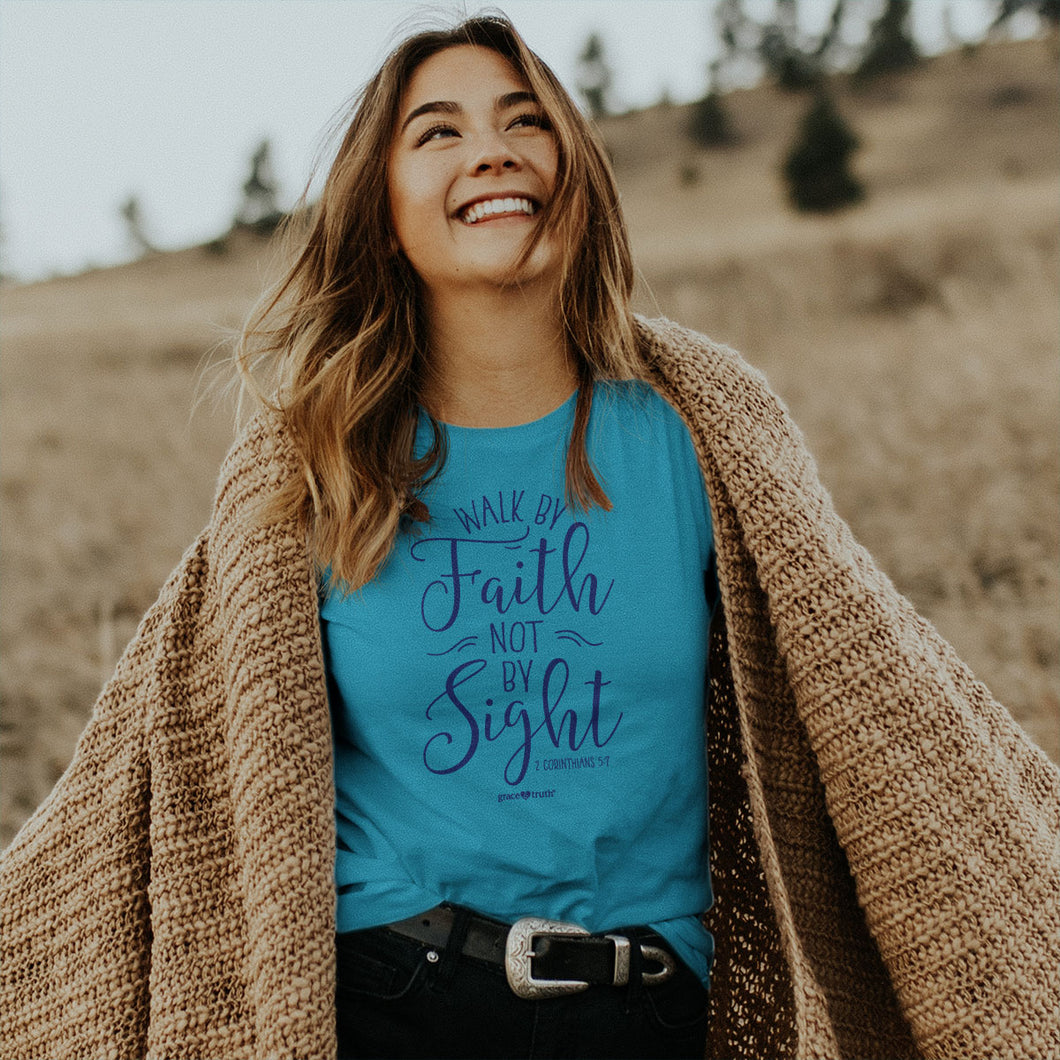 grace & truth Womens T-Shirt Walk By Faith