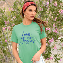 Load image into Gallery viewer, grace & truth Womens T-Shirt Love Like Jesus