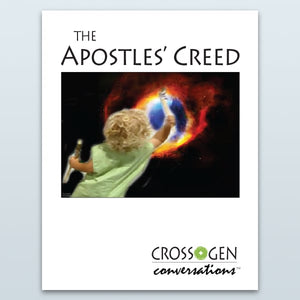 Apostles' Creed (Cross+Gen Conversations™)