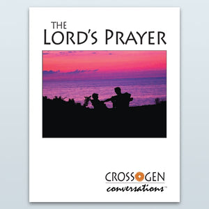 Lord's Prayer (Cross+Gen Conversations™)