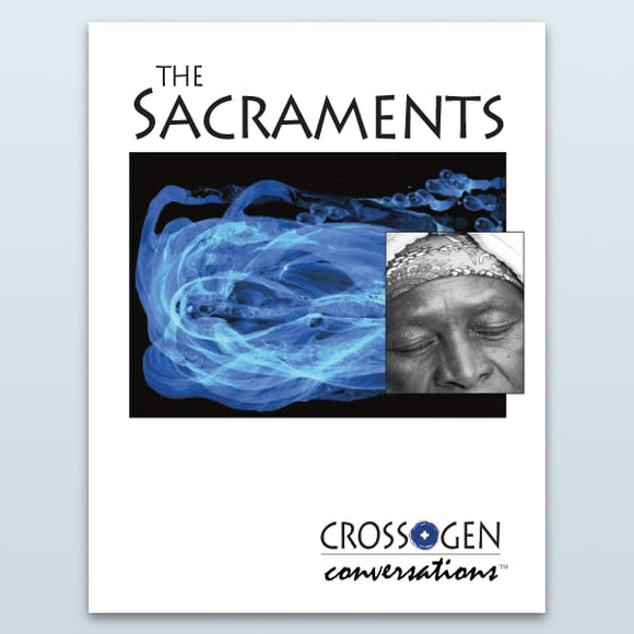The Sacraments (Cross+Gen Conversations™)