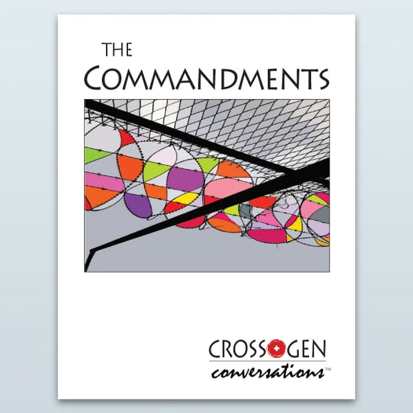 The Ten Commandments (Cross+Gen Conversations™)