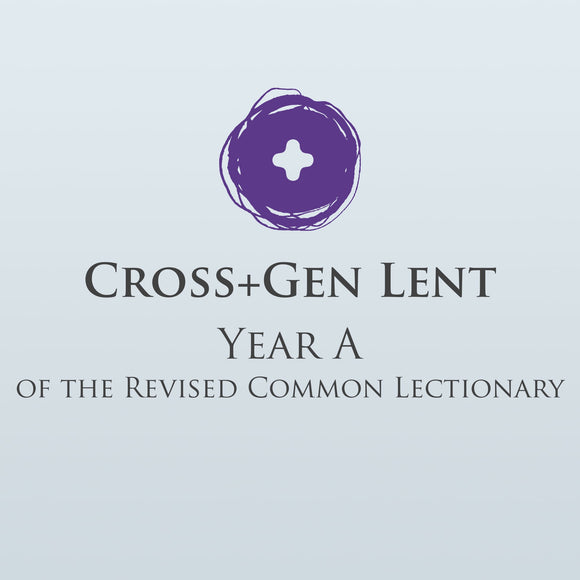 Cross+Gen Lent™