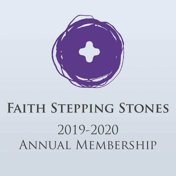 Faith Stepping Stones Annual Membership (2019-2020)