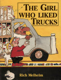 The Girl Who Liked Trucks