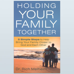Holding Your Family Together (The FAITH5)