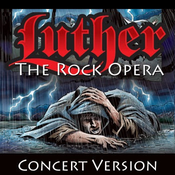 Luther the Rock Opera (Concert Version)