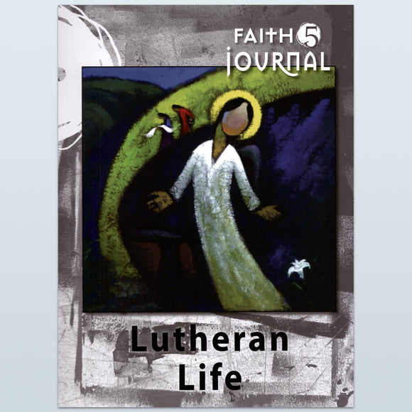 Lutheran Life Journal (Head to the Heart)