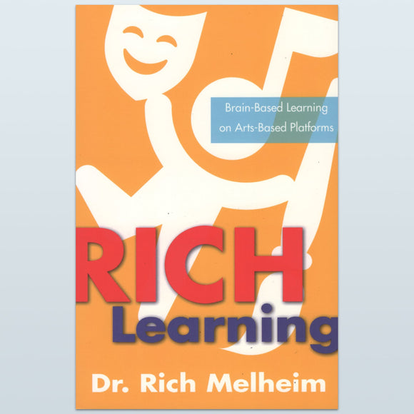RICH Learning (Brain-based Learning on Arts-based Platforms)