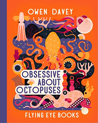 Obsessive About Octopuses