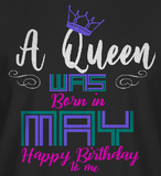 Birthday Queen - May