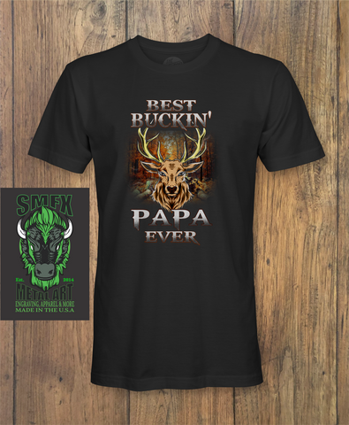 Best Bucking Dad Fathers day T-Shirt