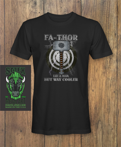 FaThor Dad Fathers day T-Shirt