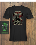 I WILL FIGHT 2 T-shirt