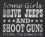 Girls Jeeps and Guns