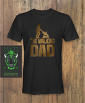 The Walking Dad Fathers day T-Shirt