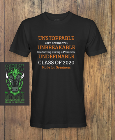 Class of 2020 Unstoppable  Strong T-shirt    #akronstrong