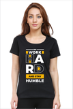 rTeee Graphic Printed T-Shirt for Women | Half Sleeve T-Shirt | Round Neck T Shirt | Work Hard & Stay Humble