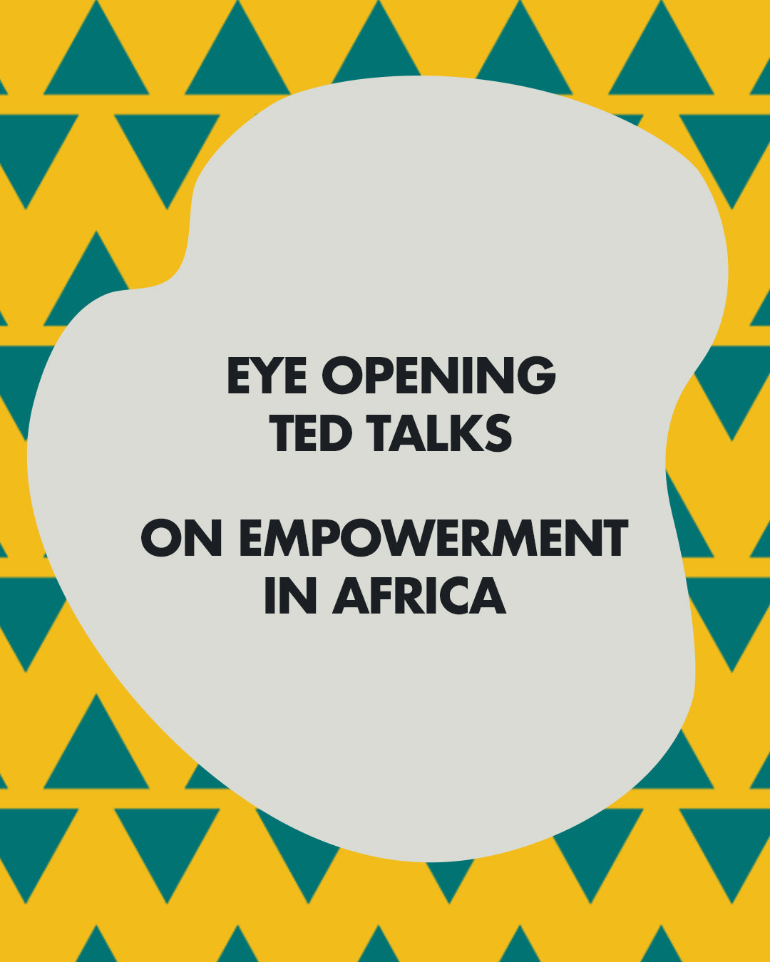 7 TEDTalks About Empowerment in Africa To Watch This Week