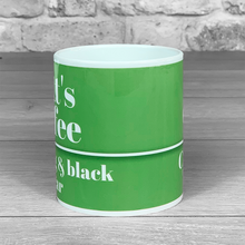 Load image into Gallery viewer, Coffee Mug 'How do you like yours?' with Personalised Name
