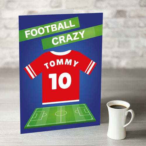 Football Crazy Birthday Card with Personalised Red Shirt