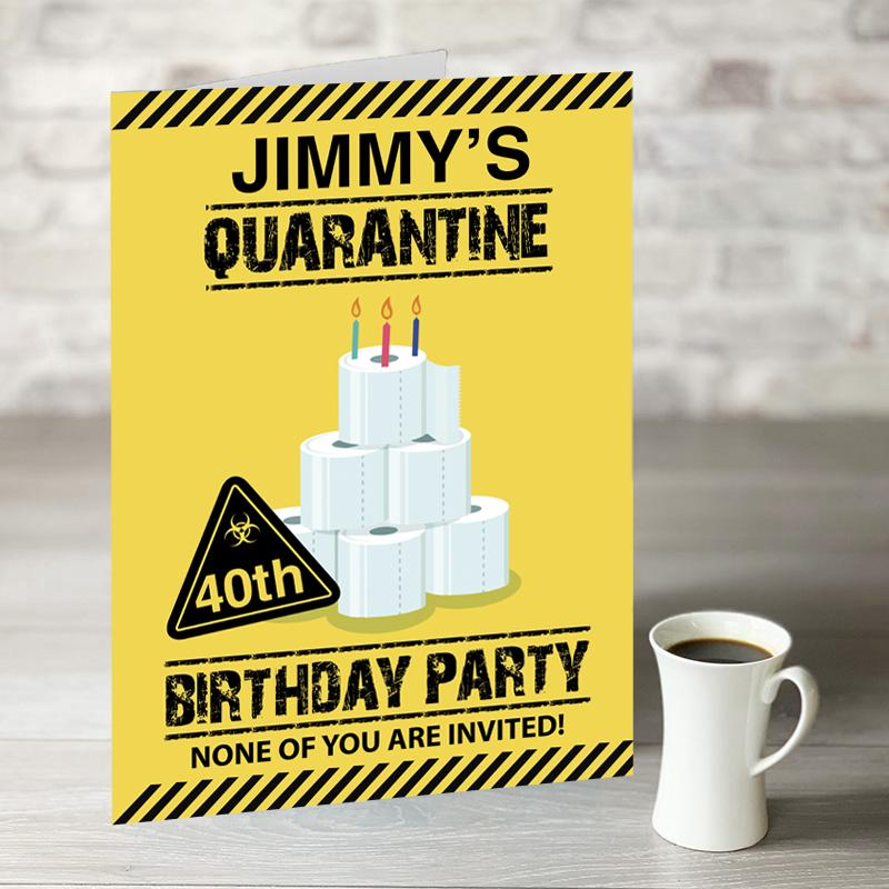 Quarantine Birthday Party Card With Personalised Text
