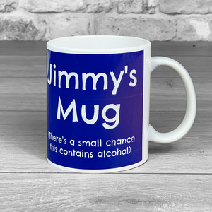 There's a small chance this contains alcohol - Photo Upload and name Blue Mug