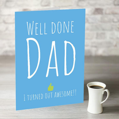 Well Done Dad Father's Day Card