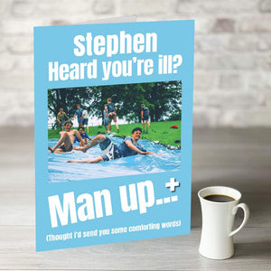 NOW ONLY £7.99! Man Up Get Well Card