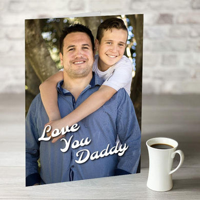 Love You Daddy Photo Upload Card