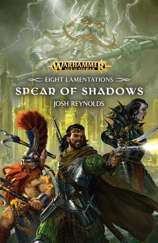 EIGHT LAMENTATIONS: SPEAR OF SHADOWS PB
