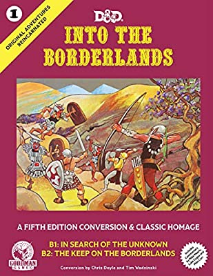 Original Adventures Reincarnated #1 - Into the Borderlands