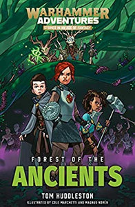 Warhammer Adventures - Forest of the Ancients
