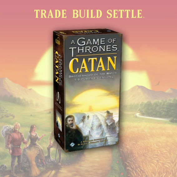 Catan: A Game Of Thrones Brotherhood of the Watch 5-6 player expansion