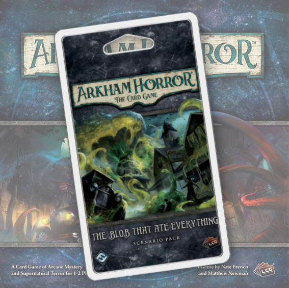 The Blob That Ate Everything (Arkham Horror LCG)