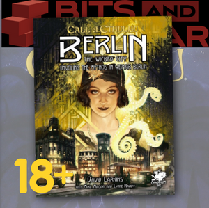 Berlin: The Wicked City (Call of Cthulhu Supplement)