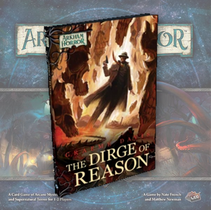 The Dirge of Reason (Arkham Horror Novella)