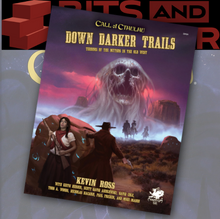 Load image into Gallery viewer, Down Darker Trails (Call of Cthulhu - Wild West)