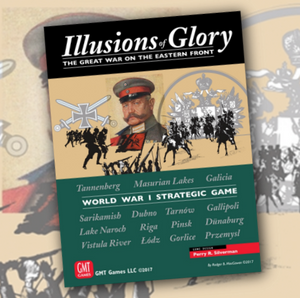 Illusions of Glory - The Great War on the Eastern Front