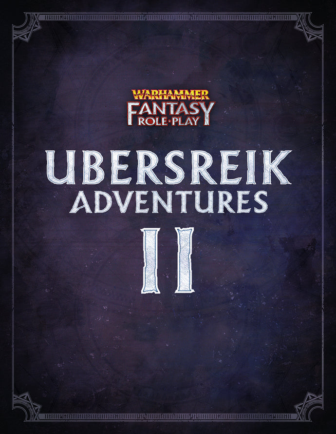 Ubersreik Adventures 2