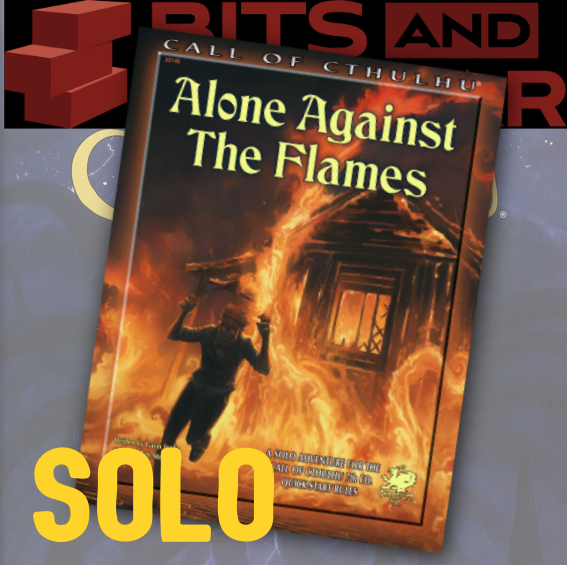 Alone Against the Flames (Call of Cthulhu Solo Adventure)