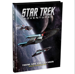 Star Trek Adventures: These are the Voyages supplement