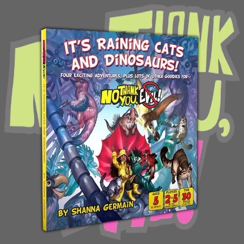It's Raining Cats And Dinosaurs - No Thank You, Evil expansion